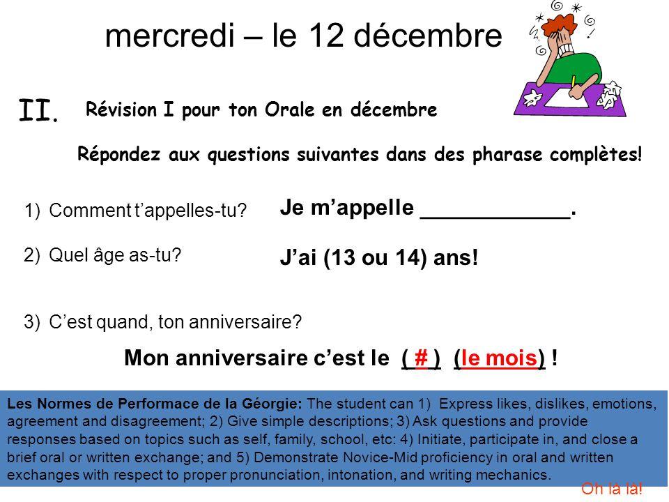 Révision I pour ton Orale en décembre Répondez aux questions suivantes dans des pharase complètes.
