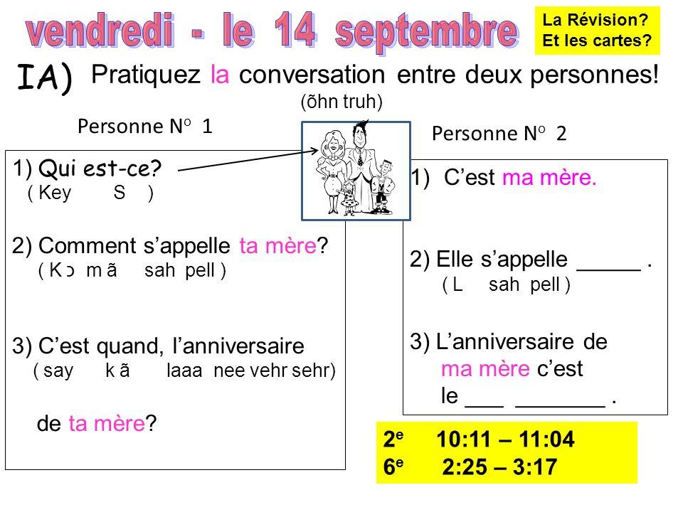 10) le pupitre (luh pew pea truh) 11) lélève (lay lev) 12) 13) lélève (lay lev) la chaise (la shez) Bonjour.