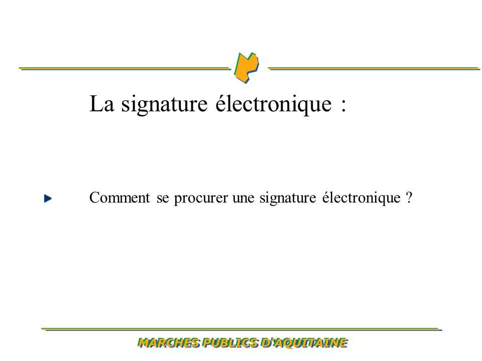 La signature électronique : Comment se procurer une signature électronique ?