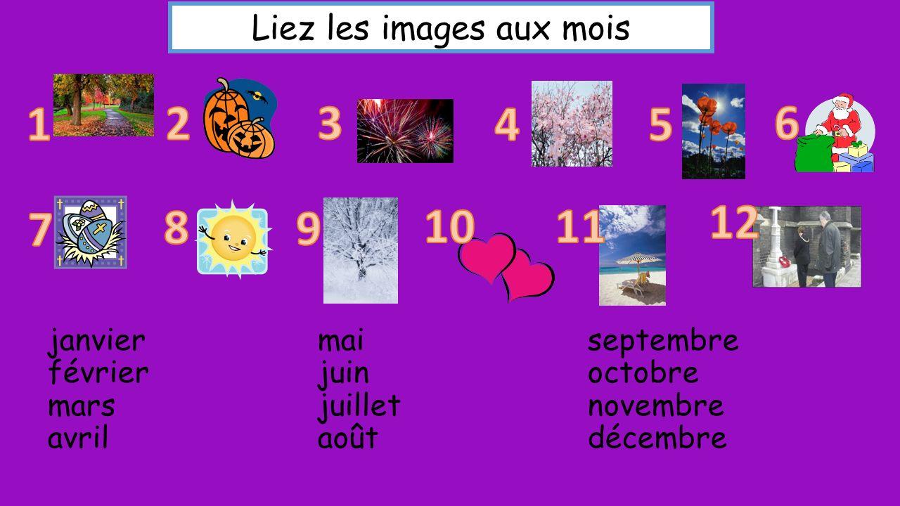 Liez les images aux mois janviermaiseptembre févrierjuinoctobre marsjuilletnovembre avrilaoûtdécembre