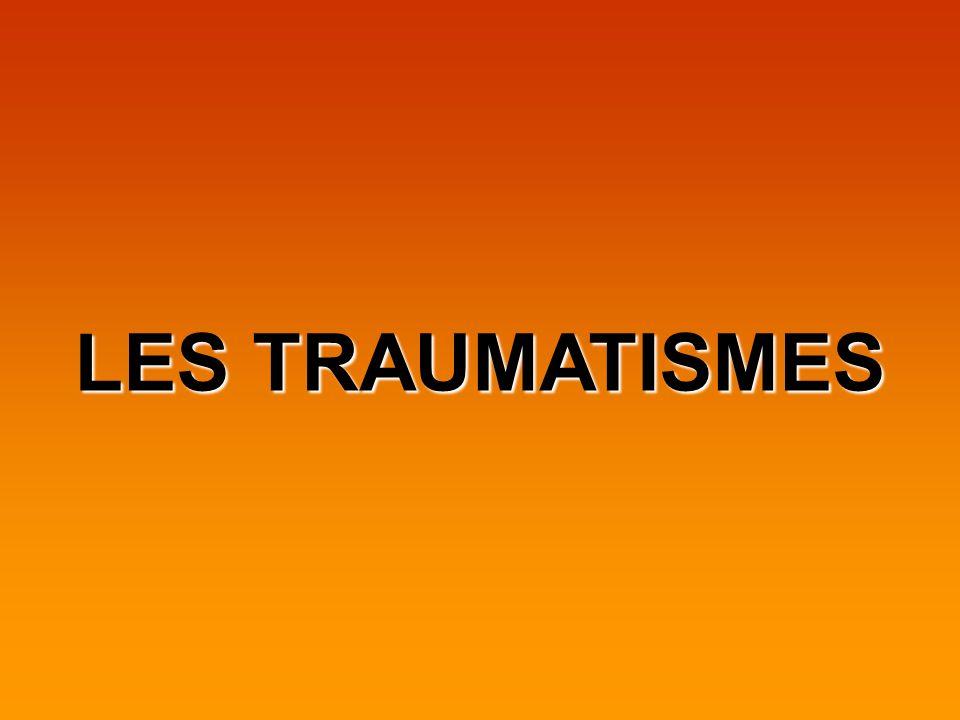 LES TRAUMATISMES