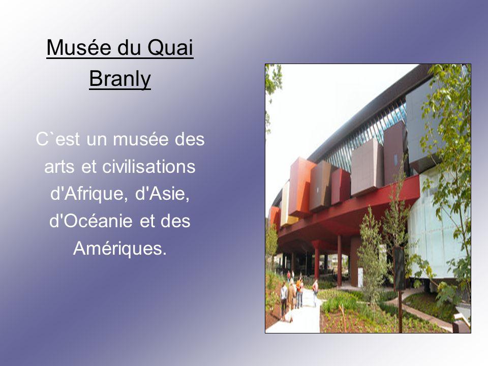 Musée du Quai Branly C`est un musée des arts et civilisations d Afrique, d Asie, d Océanie et des Amériques.
