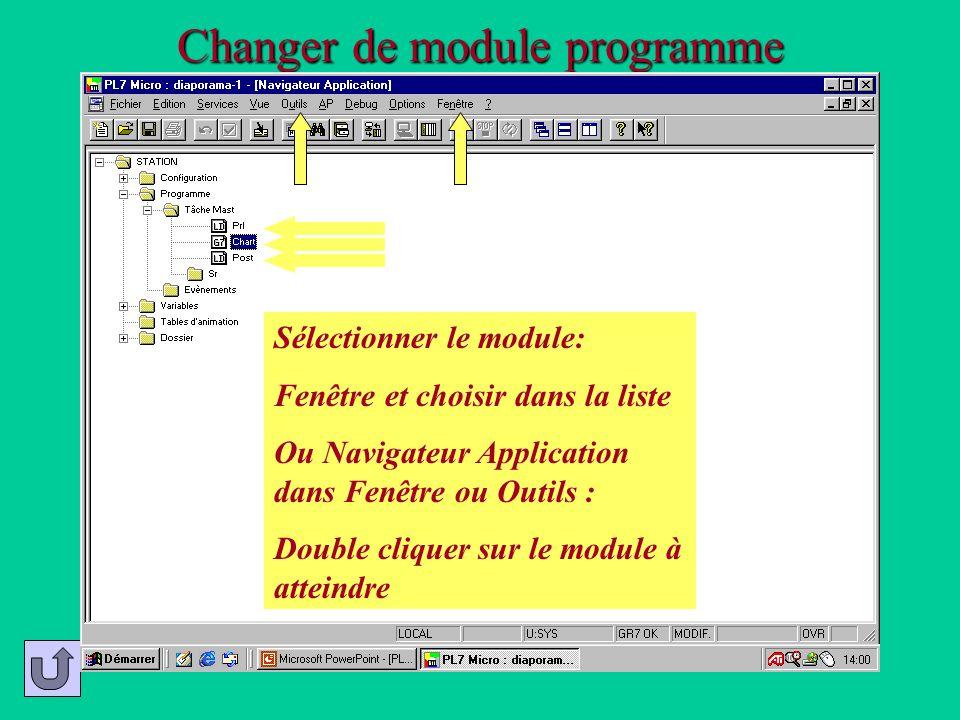 Changer de module programme Sélectionner le module: Fenêtre et choisir dans la liste Ou Navigateur Application dans Fenêtre ou Outils : Double cliquer