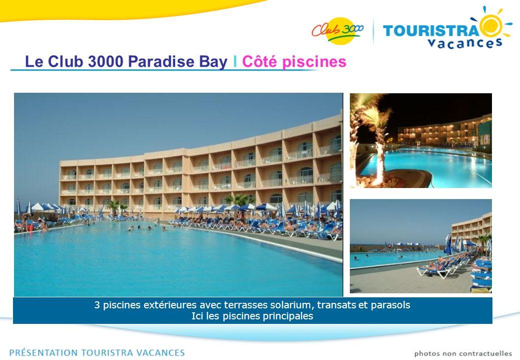 Le Club 3000 Paradise Bay I Côté piscines 3 piscines extérieures avec terrasses solarium, transats et parasols Ici les piscines principales