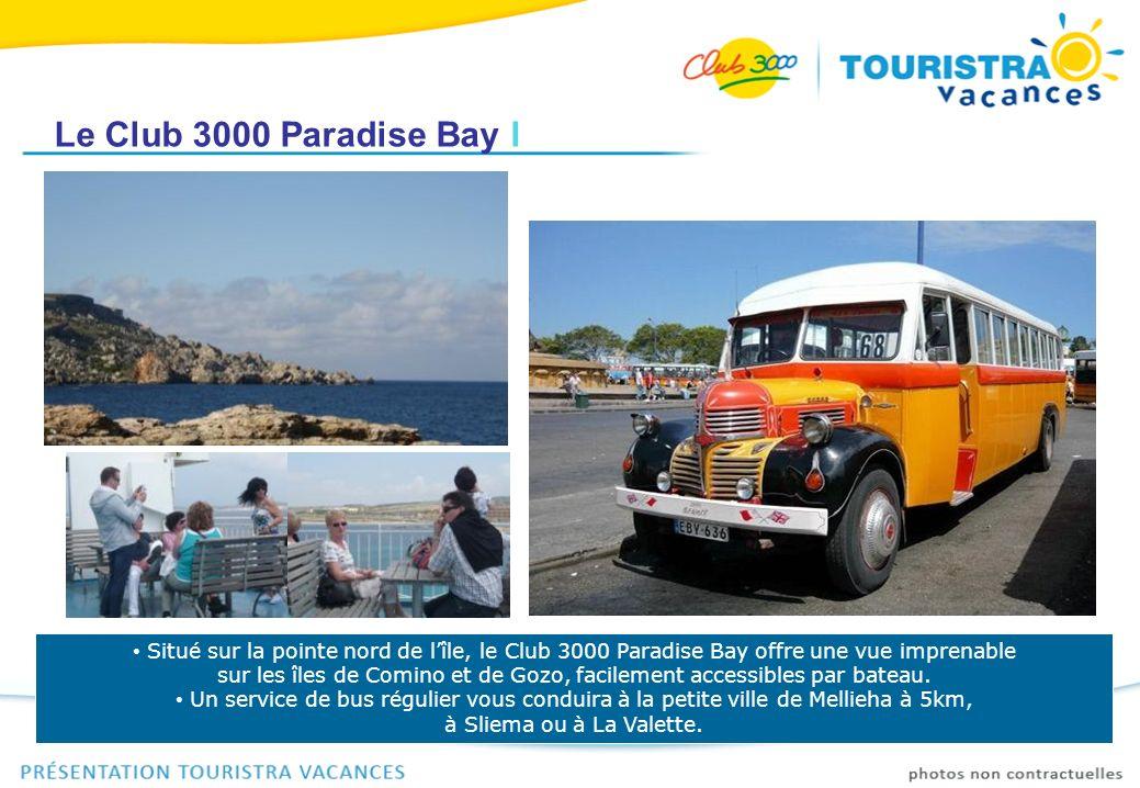 Le Club 3000 Paradise Bay I Situé sur la pointe nord de lîle, le Club 3000 Paradise Bay offre une vue imprenable sur les îles de Comino et de Gozo, fa