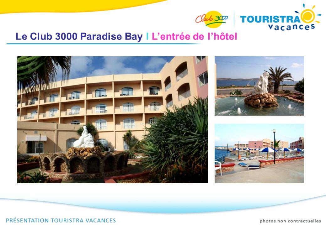 Le Club 3000 Paradise Bay I La réception