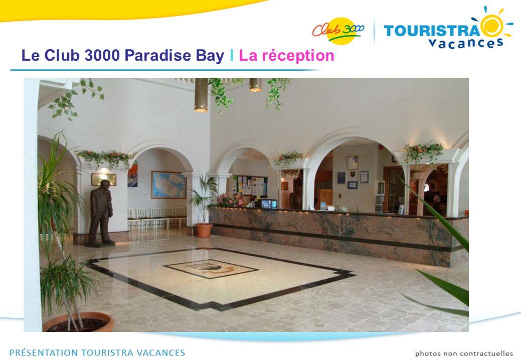 Le Club 3000 Paradise Bay I Le salon daccueil