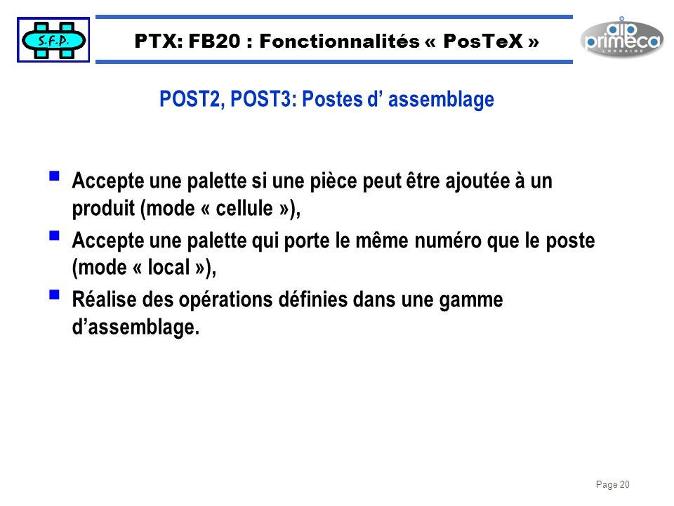 Page 20 PTX: FB20 : Fonctionnalités « PosTeX » Accepte une palette si une pièce peut être ajoutée à un produit (mode « cellule »), Accepte une palette
