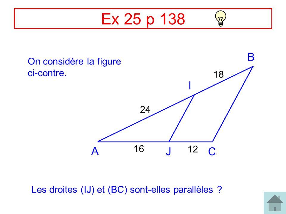 Correction Ex 28 p 138 B R J E L 45 33 30 22 Les droites (BR) et (EL) sont-elles parallèles ?