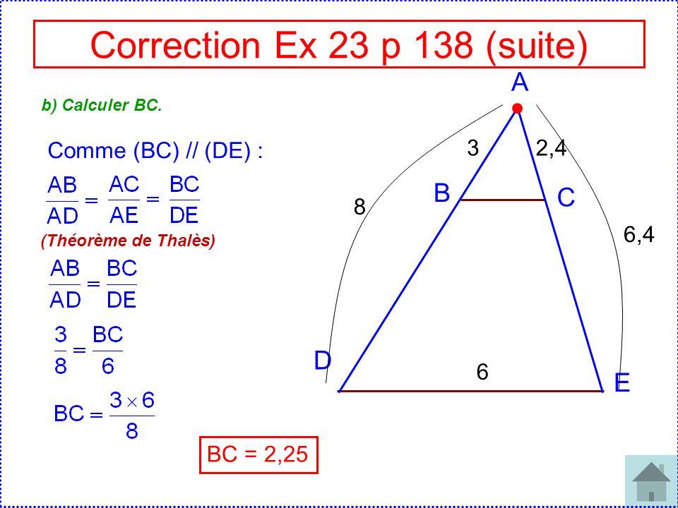 Correction Ex 24 p 138 A J C I B 4 3 6,5 5 Les droites (IJ) et (BC) sont-elles parallèles .