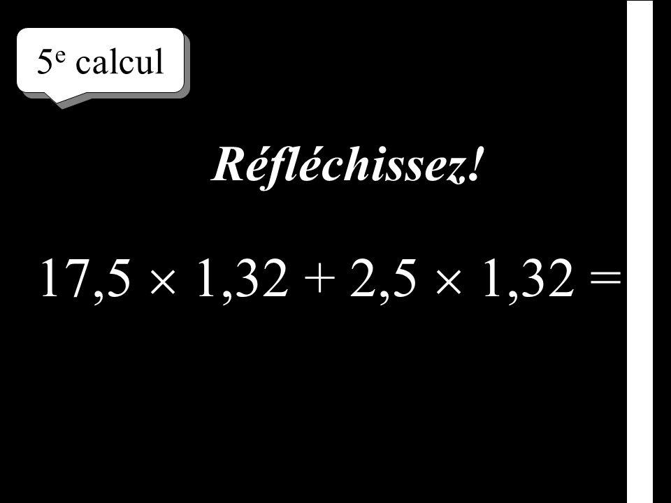 –1–1 4 e calcul 97 85 + 3 85 = Écrivez le résultat !
