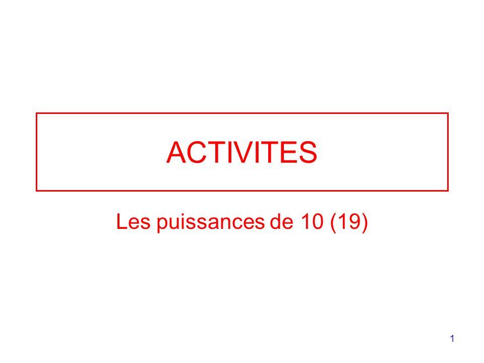 1 ACTIVITES Les puissances de 10 (19)