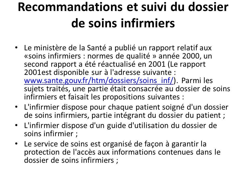Recommandations et suivi du dossier de soins infirmiers Le ministère de la Santé a publié un rapport relatif aux «soins infirmiers : normes de qualité