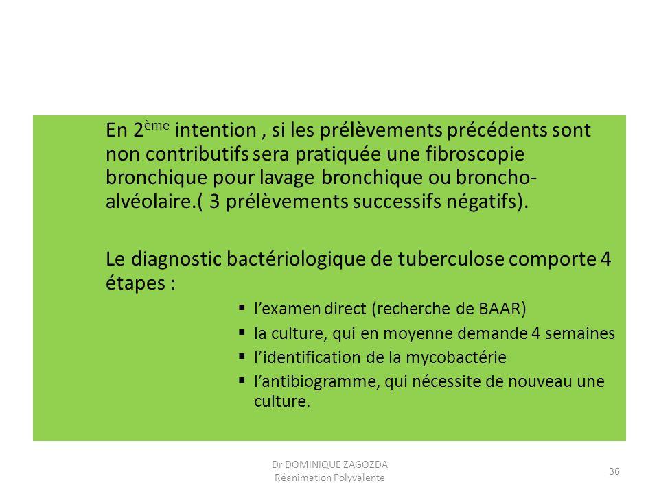 En 2 ème intention, si les prélèvements précédents sont non contributifs sera pratiquée une fibroscopie bronchique pour lavage bronchique ou broncho-