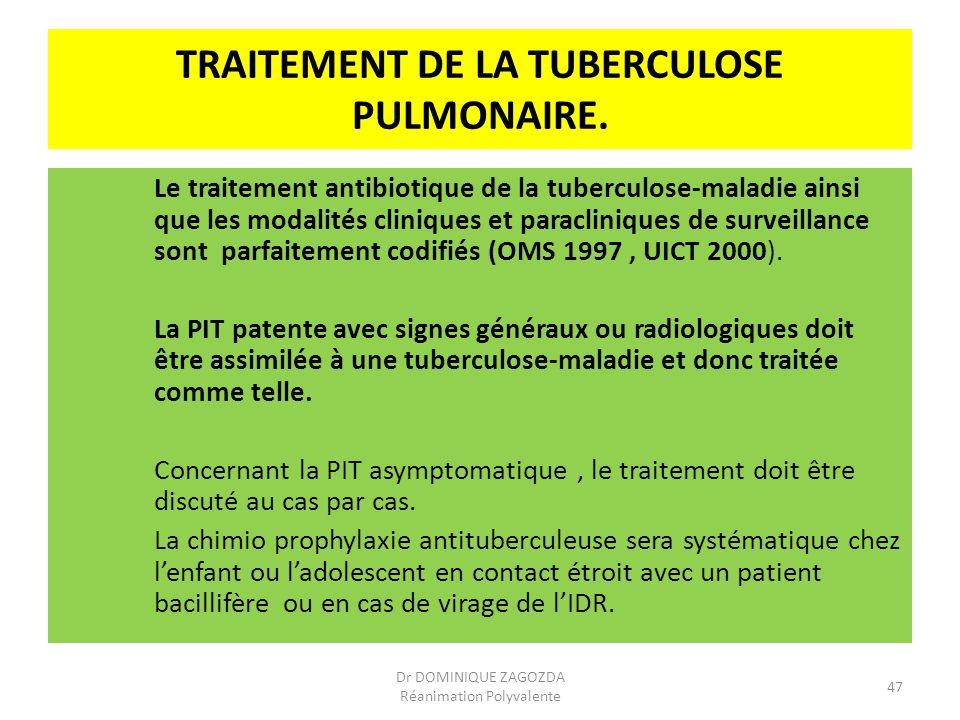 TRAITEMENT DE LA TUBERCULOSE PULMONAIRE. Le traitement antibiotique de la tuberculose-maladie ainsi que les modalités cliniques et paracliniques de su