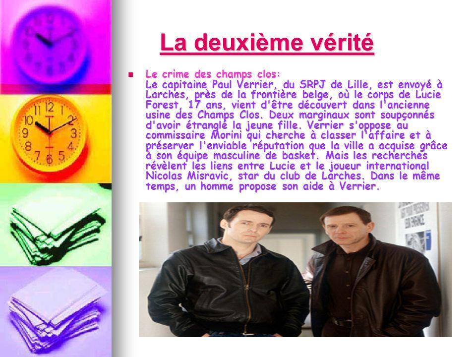 Dimanche soir, France 2 rediffusait La deuxième vérité, un serie policier de Philippe Monnier avec Julien Boisselier, Jean- Paul Comart, Marie- Christine Barrault et Michel Duchaussoy.