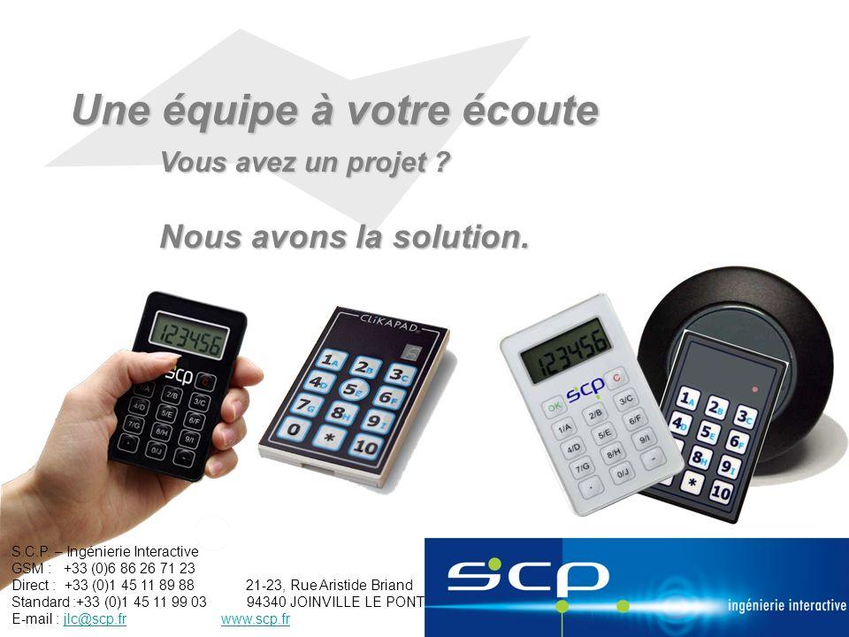 Une équipe à votre écoute Vous avez un projet ? Nous avons la solution. S.C.P. – Ingénierie Interactive GSM : +33 (0)6 86 26 71 23 Direct : +33 (0)1 4