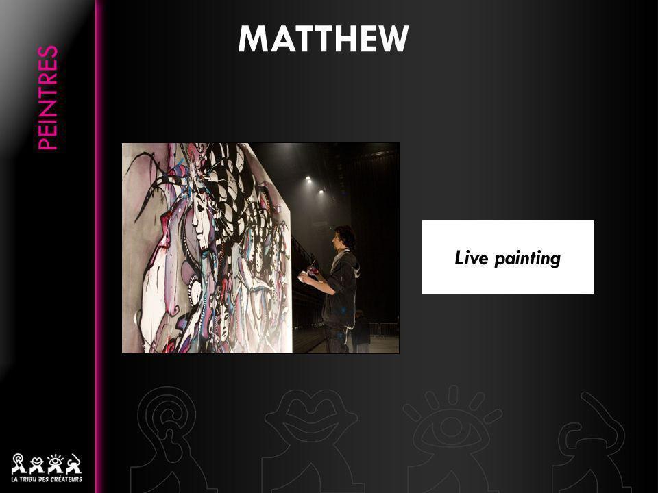 Matthew fait de chacune de ses Performances Live un réel moment de découverte : le public est convié à un voyage unique où les idées naissent au fur et à mesure que la toile se crée.