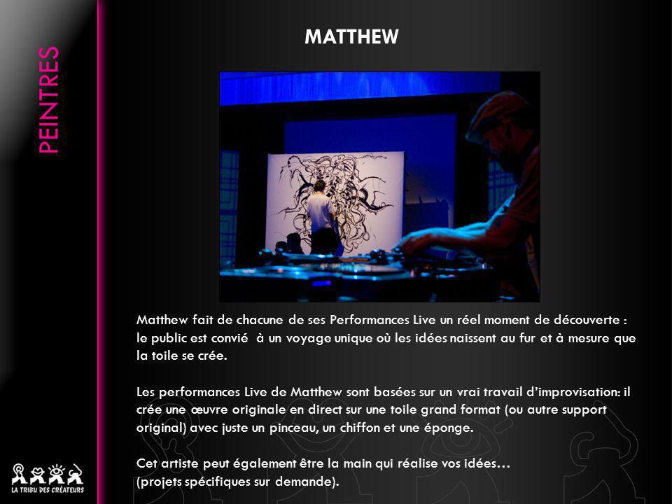 Matthew fait de chacune de ses Performances Live un réel moment de découverte : le public est convié à un voyage unique où les idées naissent au fur e