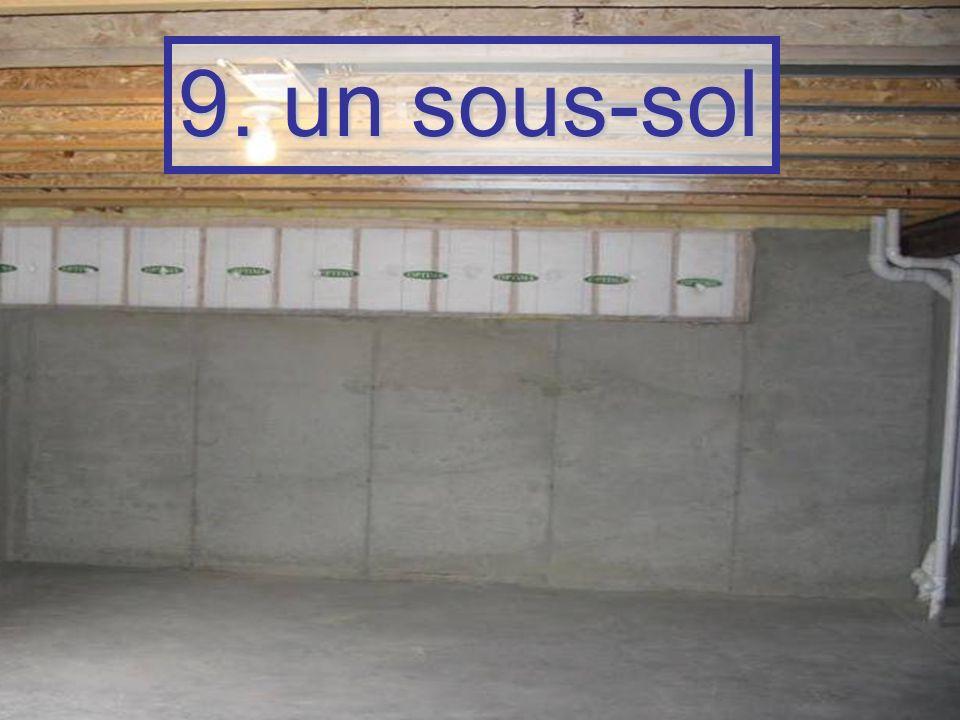 9. un sous-sol