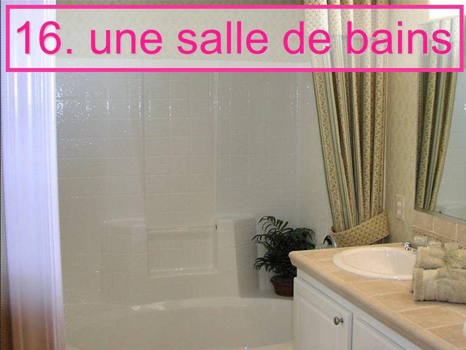 16. une salle de bains