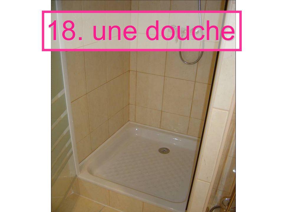 18. une douche