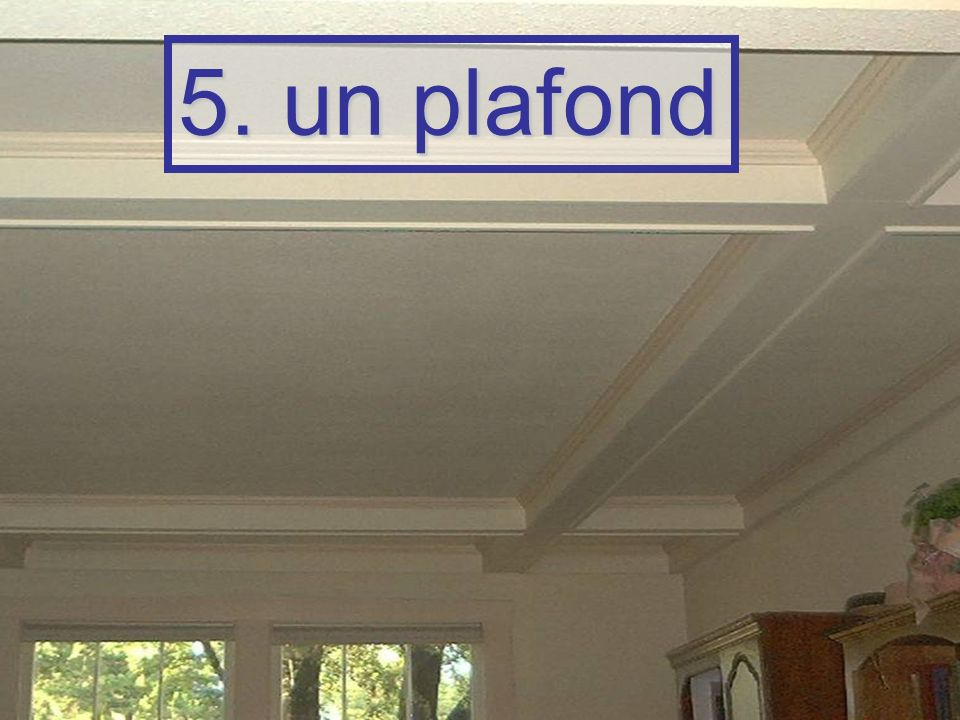 5. un plafond