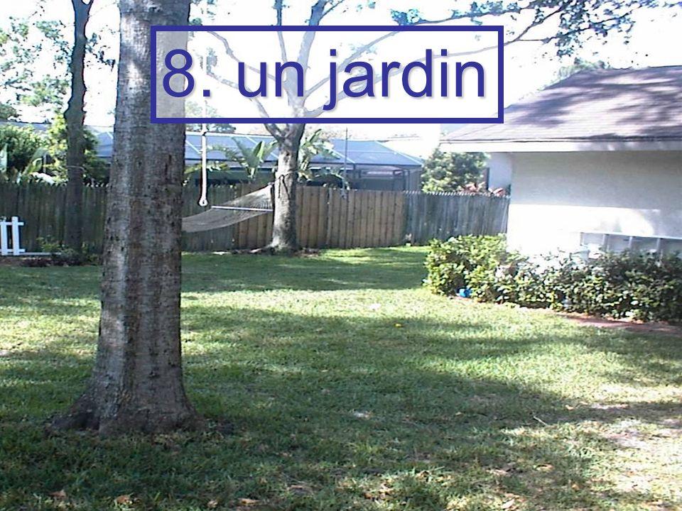 8. un jardin