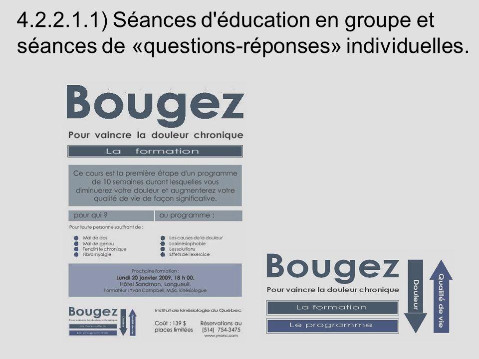 4.2.2.1.1) Séances d'éducation en groupe et séances de «questions-réponses» individuelles.