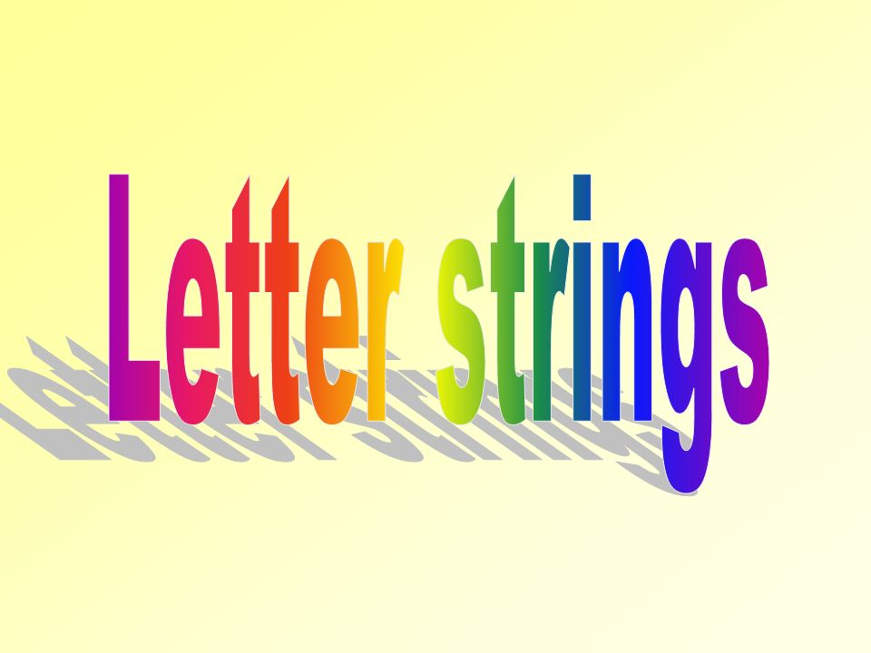 To be able to recognise some common letter strings.