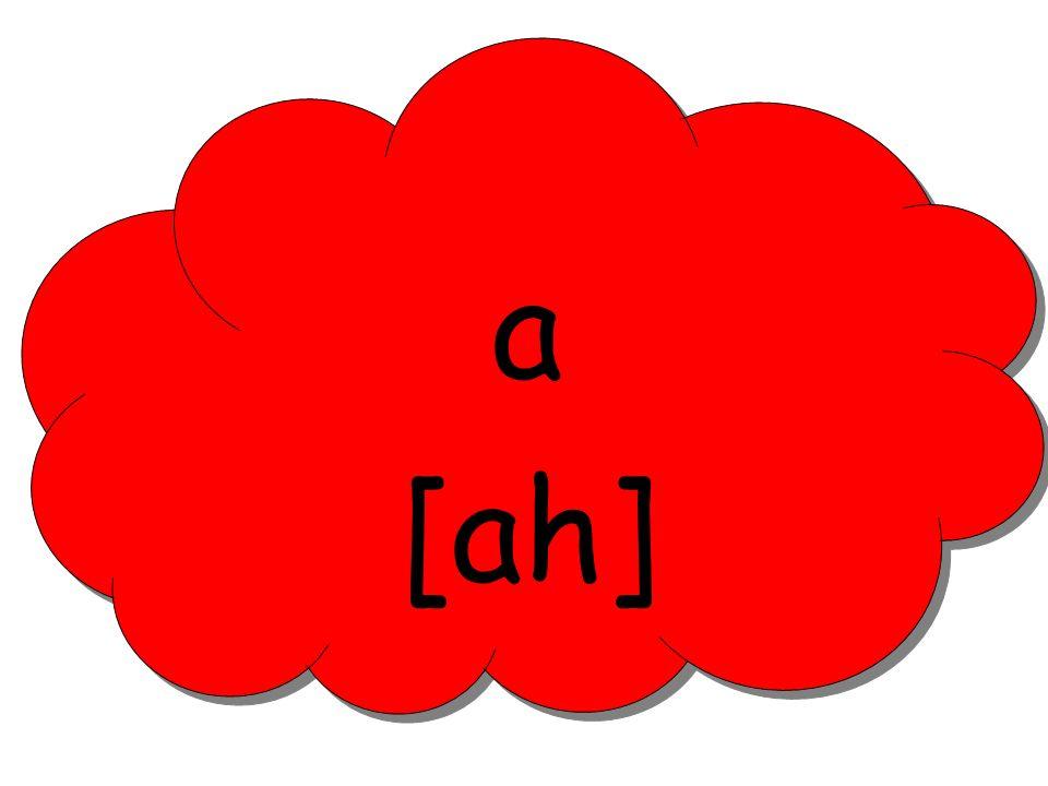 a [ah]
