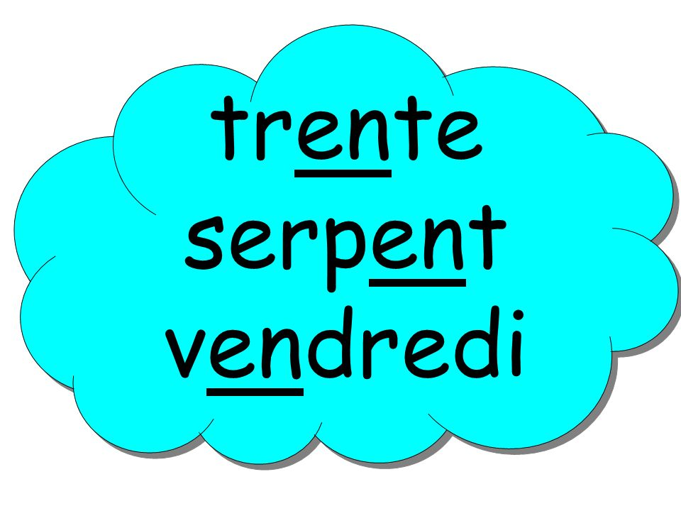 trente serpent vendredi