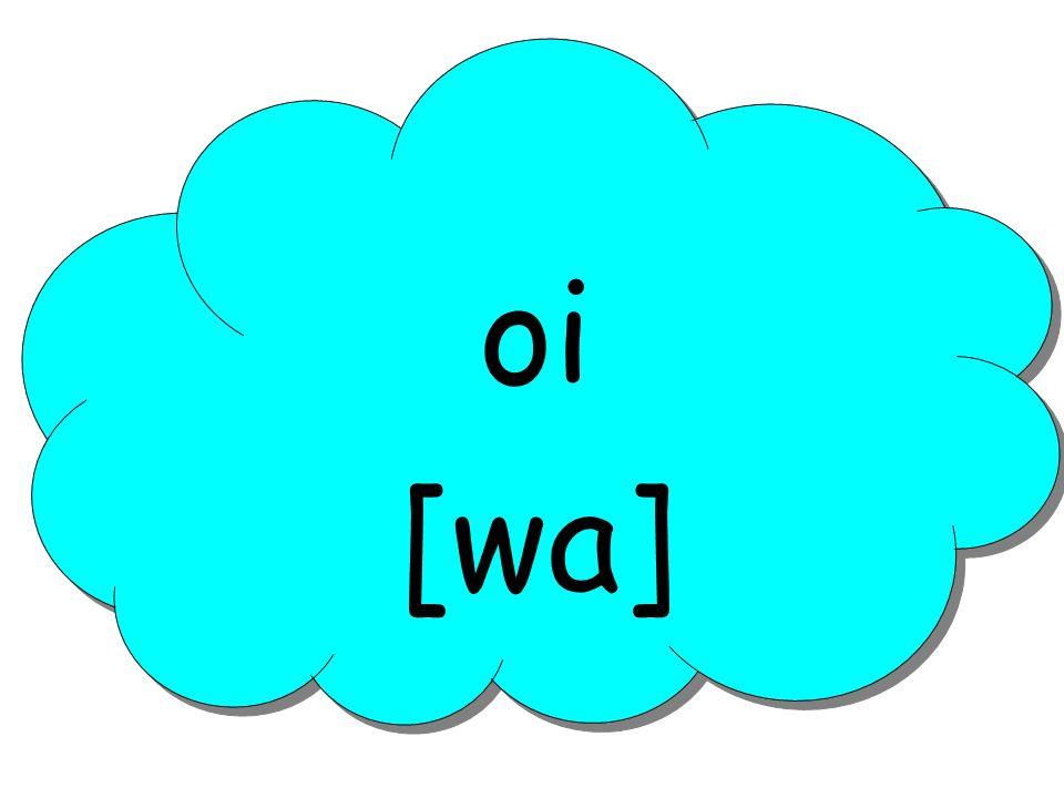 oi [wa]