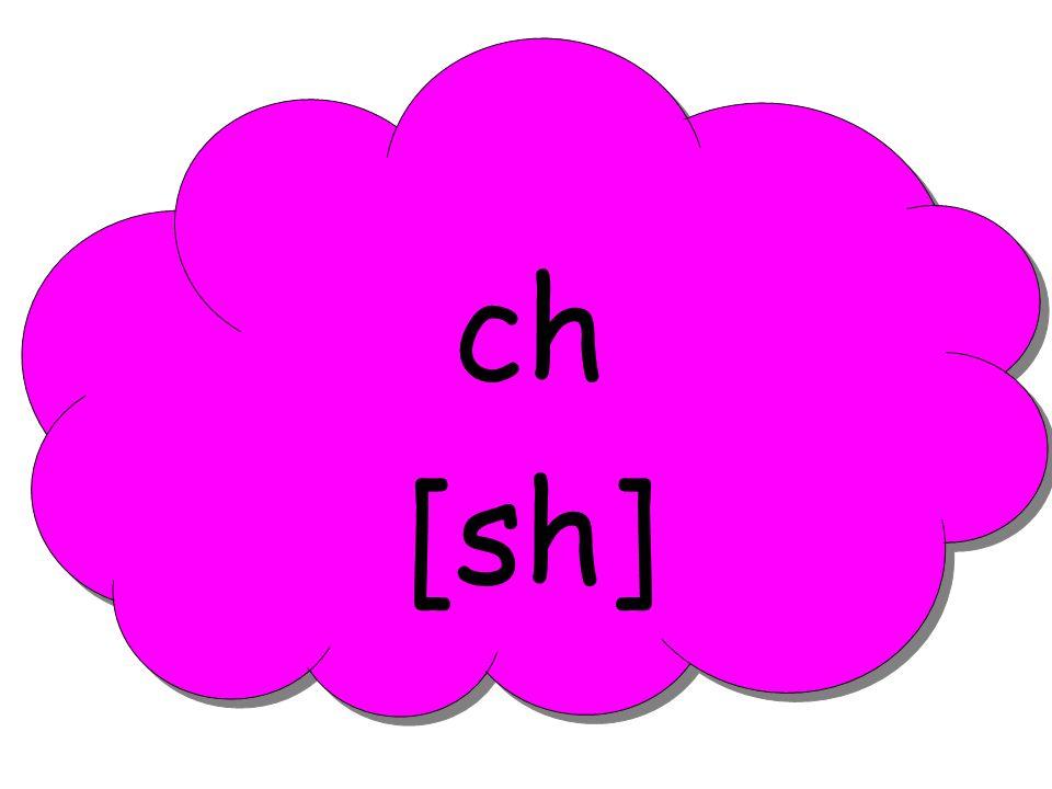 ch [sh]