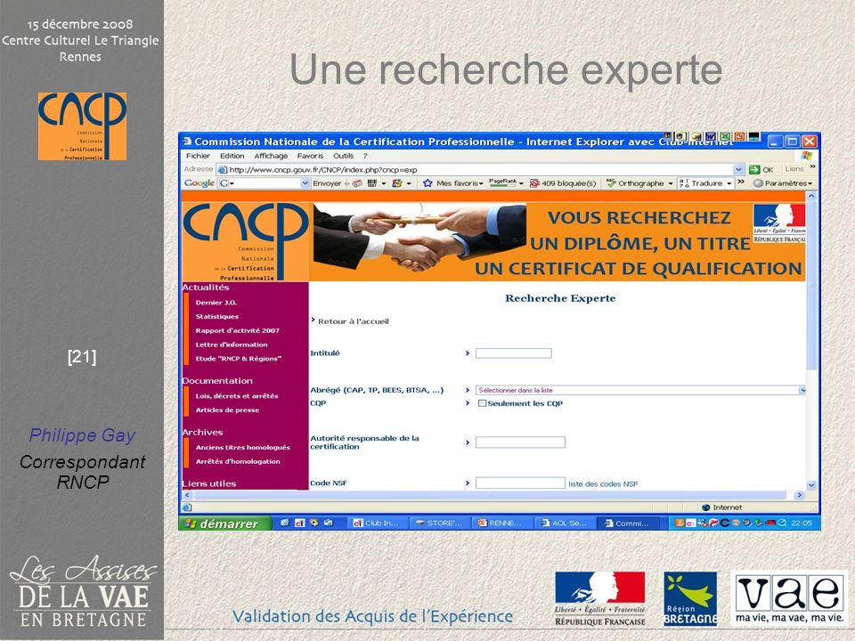 Philippe Gay Correspondant RNCP [21] Une recherche experte