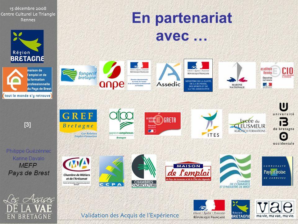 Philippe Guézénnec Karine Davalo MEFP Pays de Brest [3] En partenariat avec …