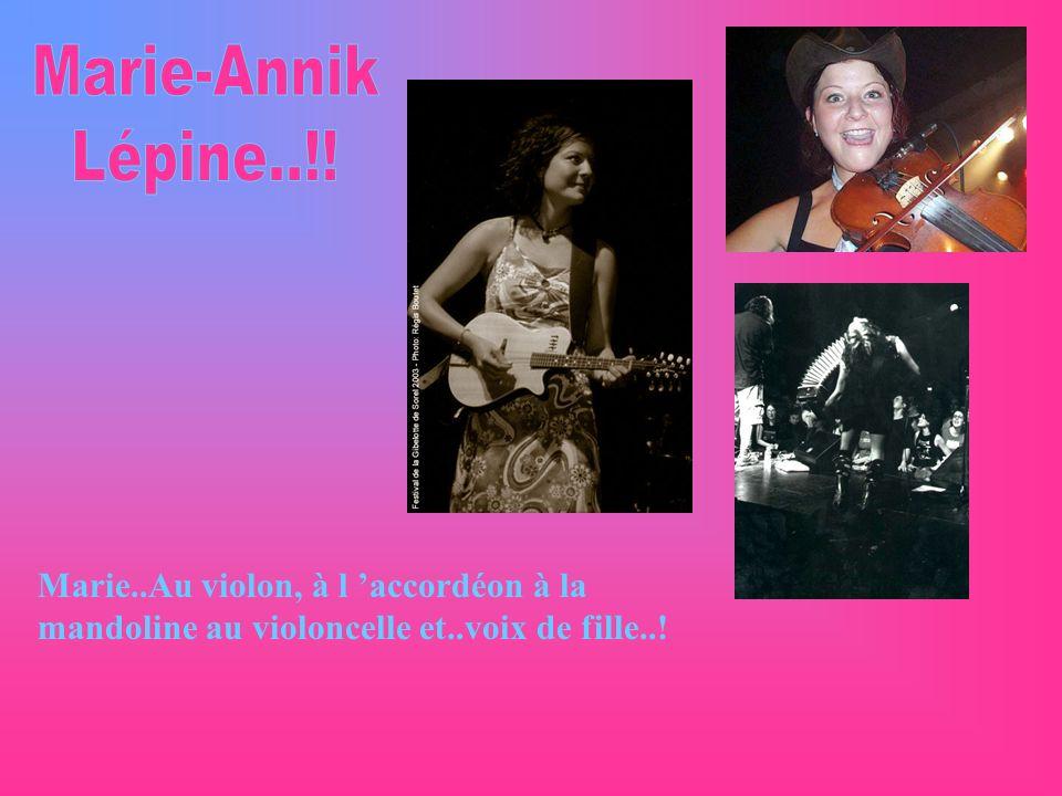 Marie..Au violon, à l accordéon à la mandoline au violoncelle et..voix de fille..!