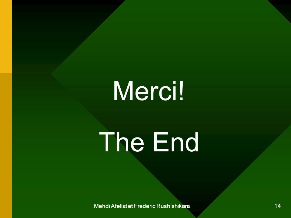 Mehdi Afellat et Frederic Rushishikara 14 Merci! The End