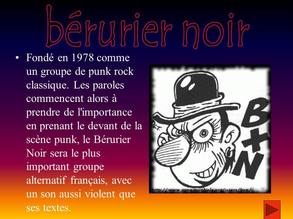 Fondé en 1978 comme un groupe de punk rock classique.