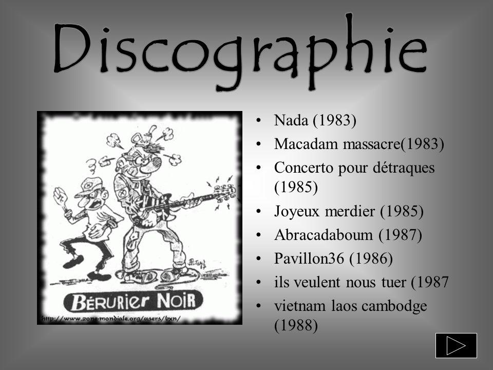 Nada (1983) Macadam massacre(1983) Concerto pour détraques (1985) Joyeux merdier (1985) Abracadaboum (1987) Pavillon36 (1986) ils veulent nous tuer (1987 vietnam laos cambodge (1988)