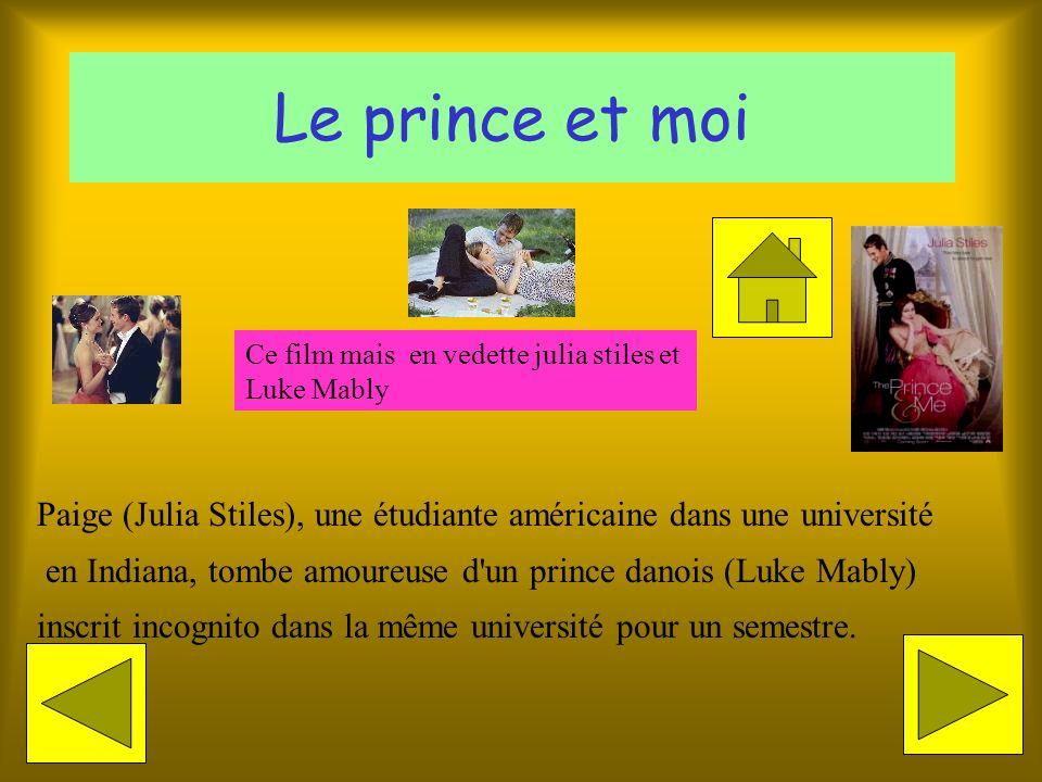 Le prince et moi Paige (Julia Stiles), une étudiante américaine dans une université en Indiana, tombe amoureuse d un prince danois (Luke Mably) inscrit incognito dans la même université pour un semestre.