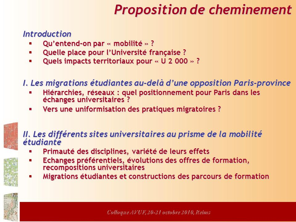 Colloque AVUF, 20-21 octobre 2010, Reims Proposition de cheminement Introduction Quentend-on par « mobilité » .