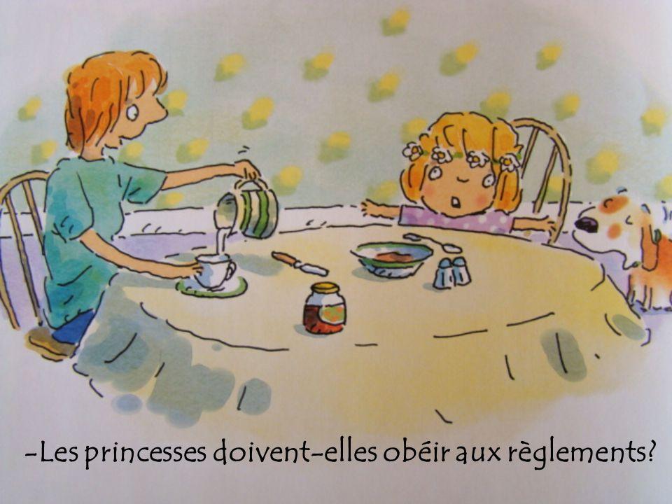 -Les princesses doivent-elles obéir aux règlements?