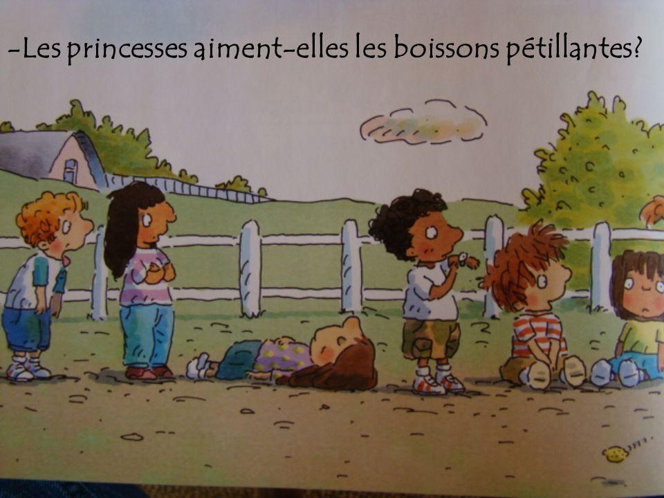 -Les princesses aiment-elles les boissons pétillantes