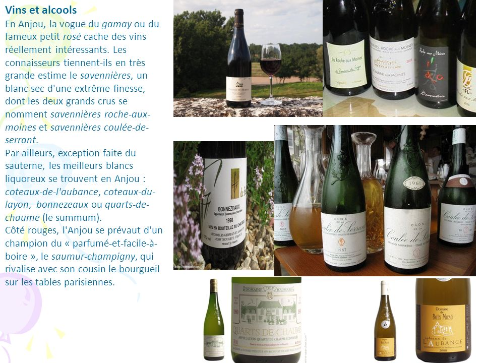 Vins et alcools En Anjou, la vogue du gamay ou du fameux petit rosé cache des vins réellement intéressants. Les connaisseurs tiennent-ils en très gran
