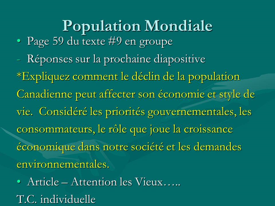 (#9, p59) (#9, p59) Le pourcentage des gens plus âgés augmentent.Le pourcentage des gens plus âgés augmentent.