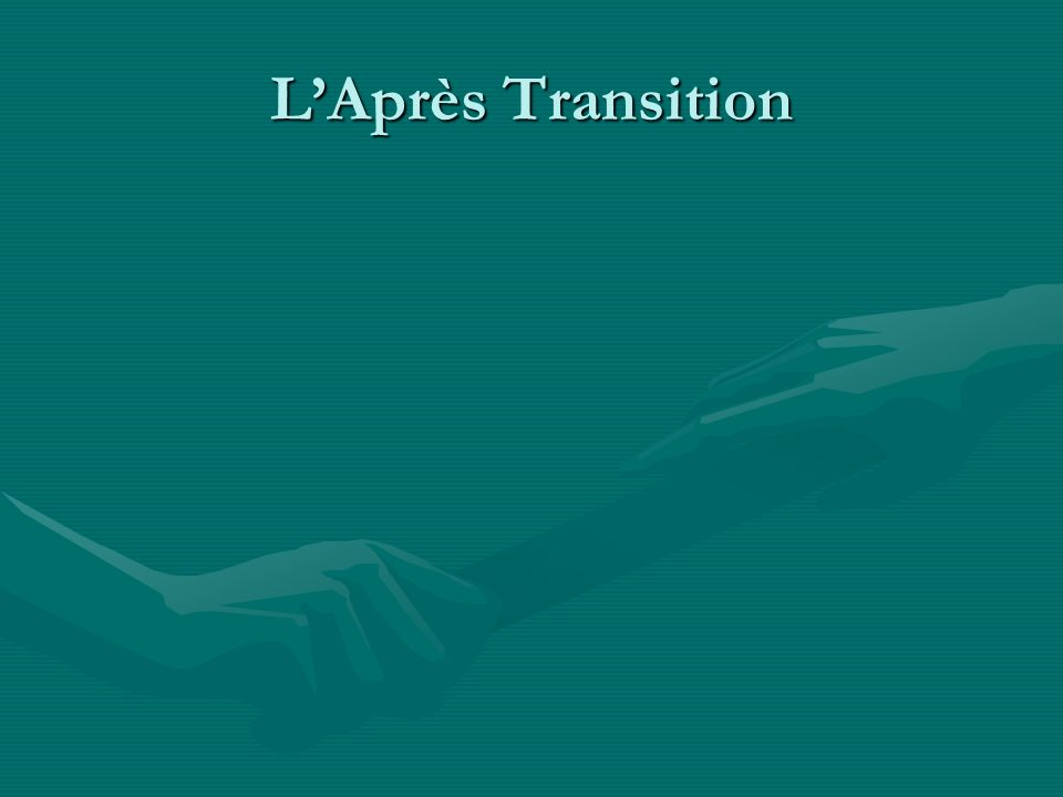 LAprès Transition