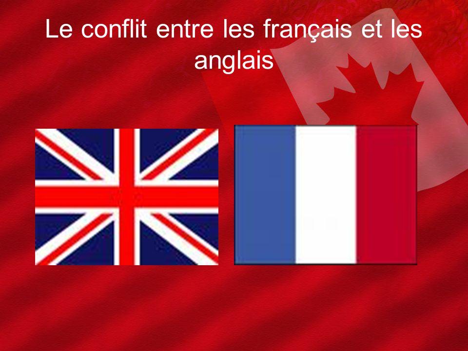 Le conflit entre les français et les anglais