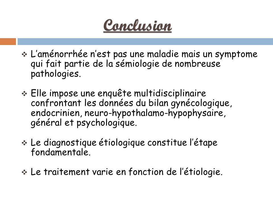Laménorrhée nest pas une maladie mais un symptome qui fait partie de la sémiologie de nombreuse pathologies.