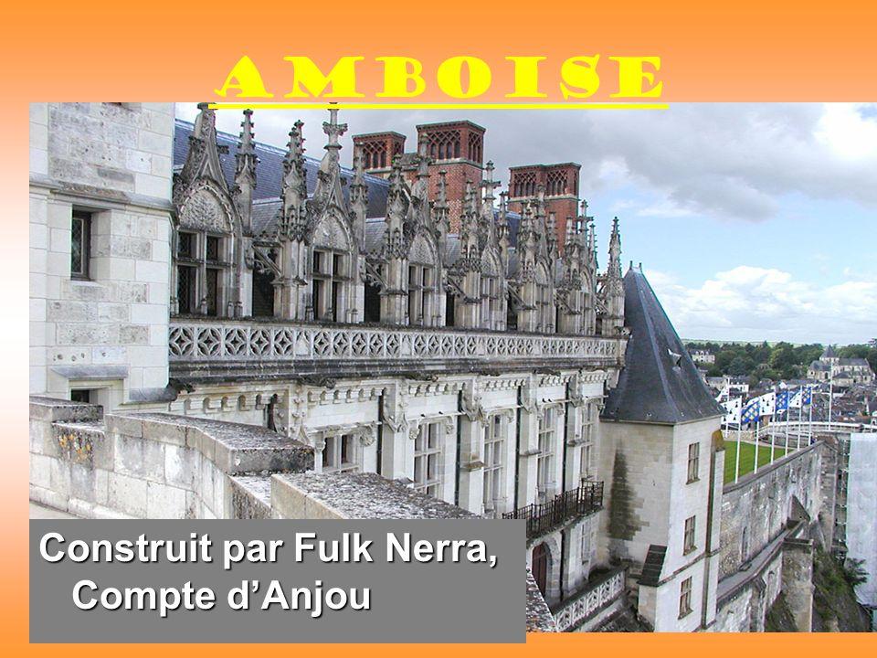 Amboise Construit par Fulk Nerra, Compte dAnjou